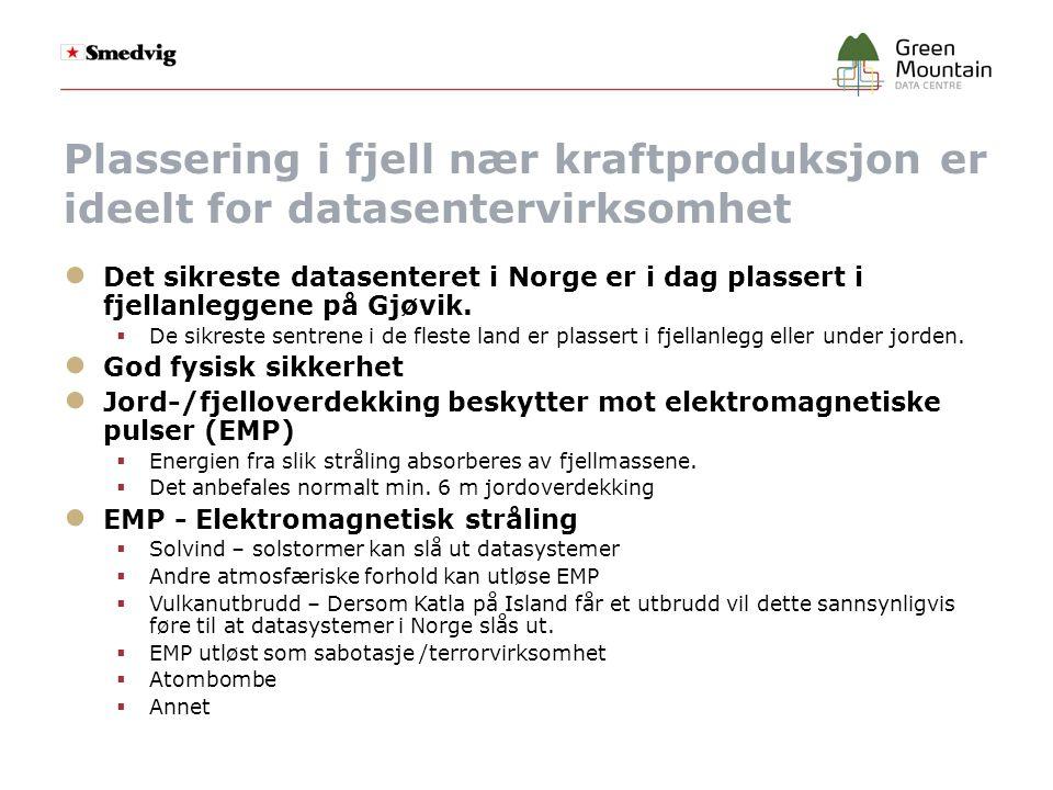 Plassering i fjell nær kraftproduksjon er ideelt for datasentervirksomhet ● Det sikreste datasenteret i Norge er i dag plassert i fjellanleggene på Gjøvik.