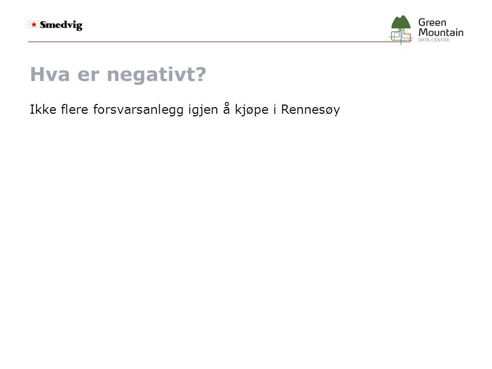 Hva er negativt? Ikke flere forsvarsanlegg igjen å kjøpe i Rennesøy