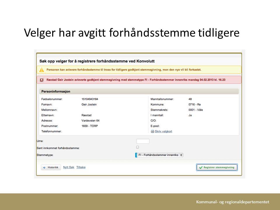 Kommunal- og regionaldepartementet Velger har avgitt forhåndsstemme tidligere