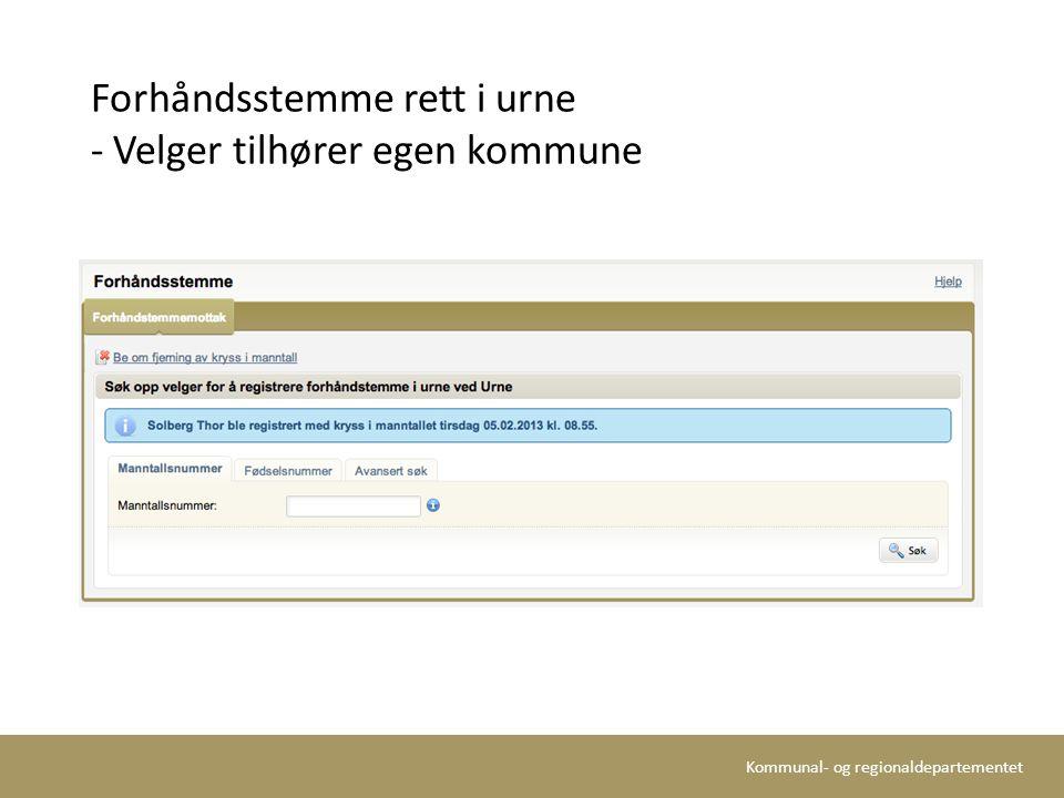 Kommunal- og regionaldepartementet Forhåndsstemme rett i urne - Velger tilhører egen kommune