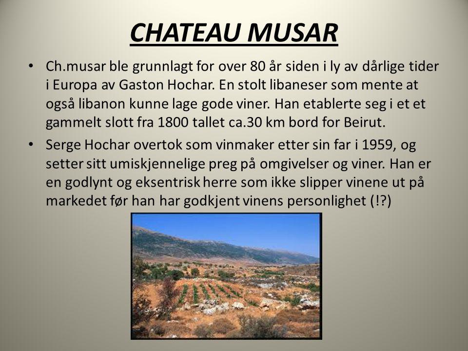 CHATEAU MUSAR • Ch.musar ble grunnlagt for over 80 år siden i ly av dårlige tider i Europa av Gaston Hochar.