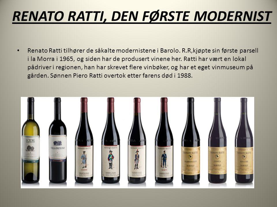 RENATO RATTI, DEN FØRSTE MODERNIST • Renato Ratti tilhører de såkalte modernistene i Barolo.