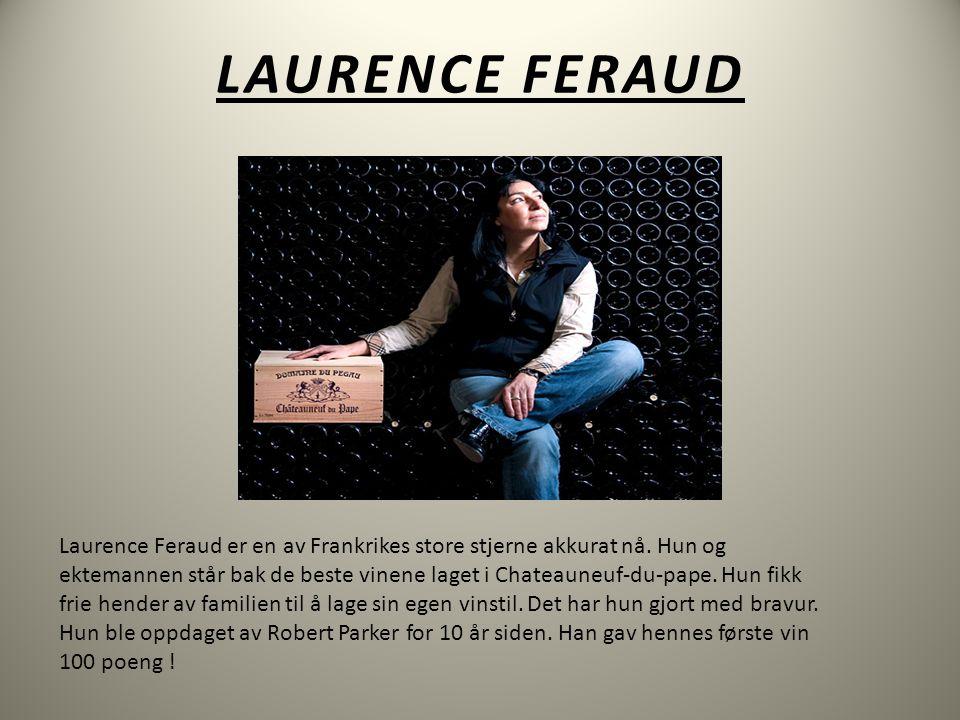 LAURENCE FERAUD Laurence Feraud er en av Frankrikes store stjerne akkurat nå.