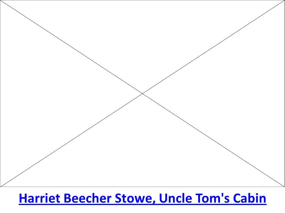 Harriet Beecher Stowe, Uncle Tom's Cabin