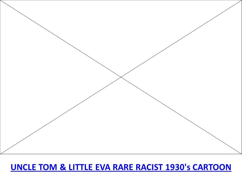 UNCLE TOM & LITTLE EVA RARE RACIST 1930's CARTOON