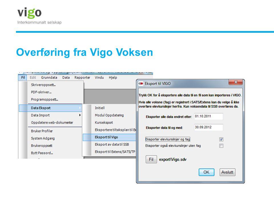 Overføring fra Vigo Voksen