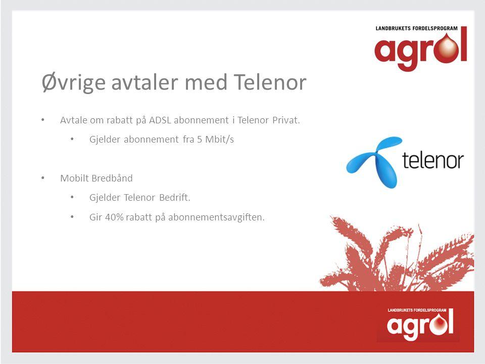Øvrige avtaler med Telenor • Avtale om rabatt på ADSL abonnement i Telenor Privat. • Gjelder abonnement fra 5 Mbit/s • Mobilt Bredbånd • Gjelder Telen