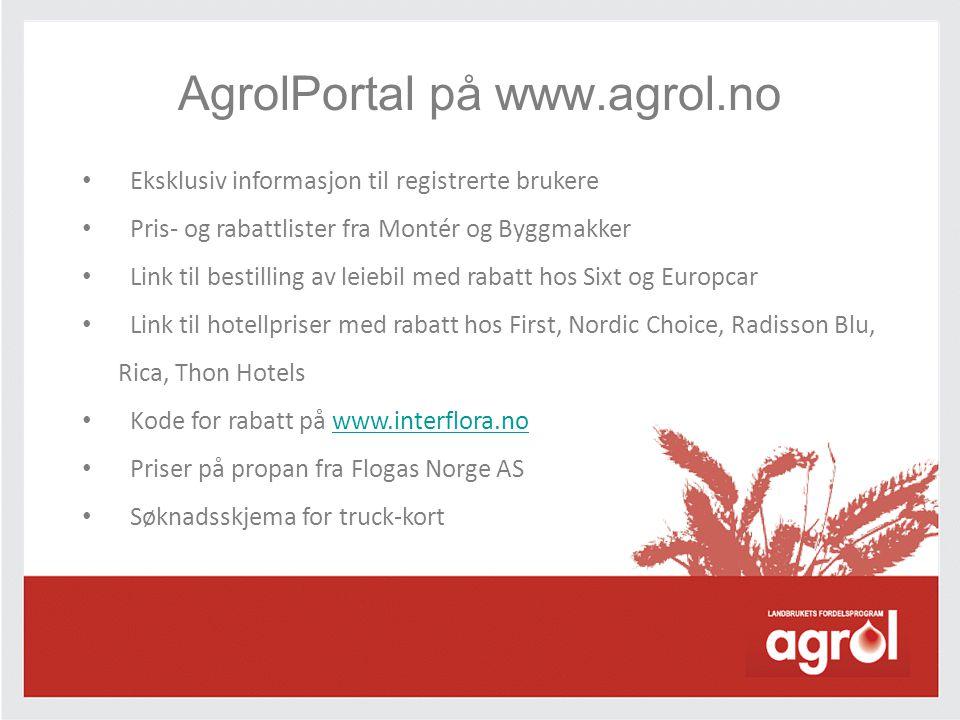 AgrolPortal på www.agrol.no • Eksklusiv informasjon til registrerte brukere • Pris- og rabattlister fra Montér og Byggmakker • Link til bestilling av