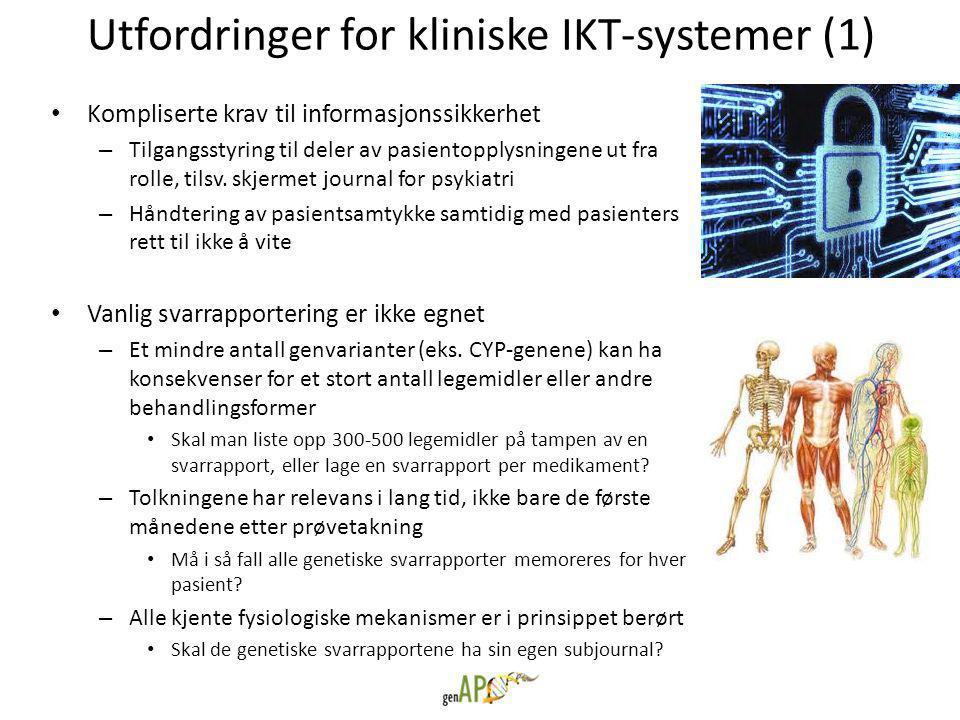 Utfordringer for kliniske IKT-systemer (1) • Kompliserte krav til informasjonssikkerhet – Tilgangsstyring til deler av pasientopplysningene ut fra rolle, tilsv.