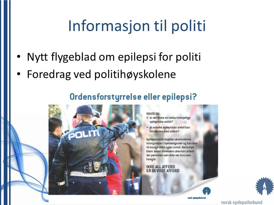 Informasjon til politi • Nytt flygeblad om epilepsi for politi • Foredrag ved politihøyskolene