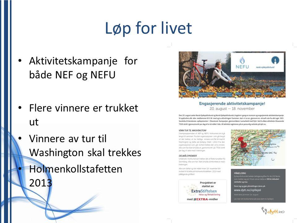 Løp for livet • Aktivitetskampanje for både NEF og NEFU • Flere vinnere er trukket ut • Vinnere av tur til Washington skal trekkes • Holmenkollstafett