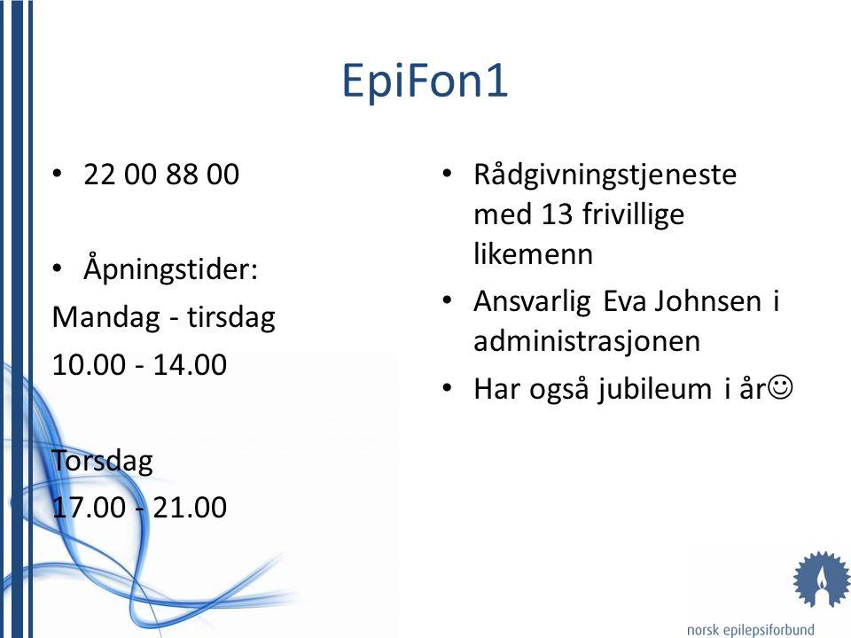 EpiFon1 • 22 00 88 00 • Åpningstider: Mandag - tirsdag 10.00 - 14.00 Torsdag 17.00 - 21.00 • Rådgivningstjeneste med 13 frivillige likemenn • Ansvarli