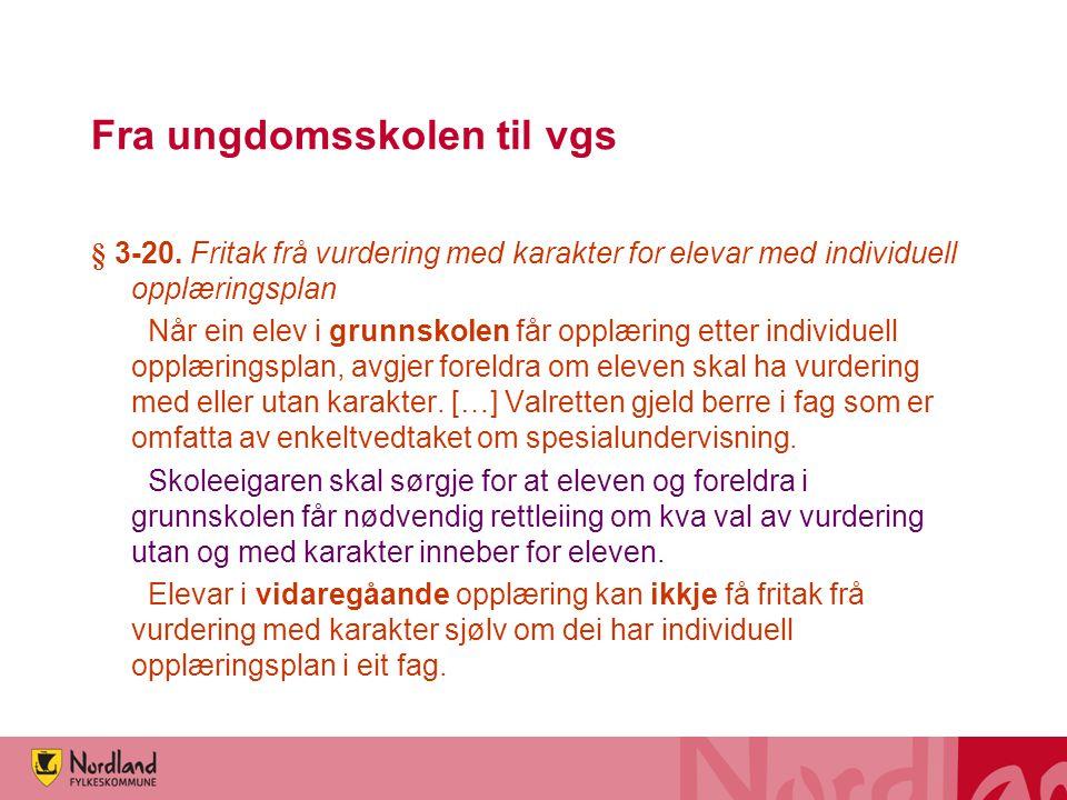Norsk for minoritetsspråklige i vgs •For å få vitnemål eller bestått kurs på kompetansebevis, må man ha standpunktkarakter i de normale norskkodene som det ellers er krav om for de 'norske'.