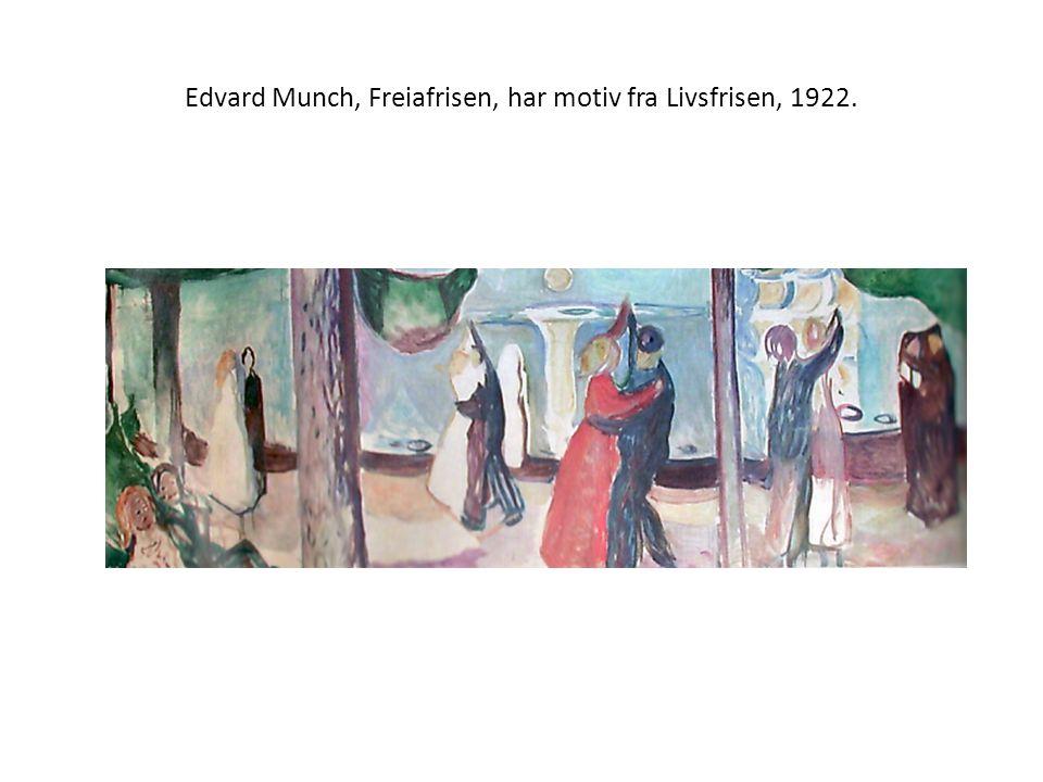 Edvard Munch, Freiafrisen, har motiv fra Livsfrisen, 1922.