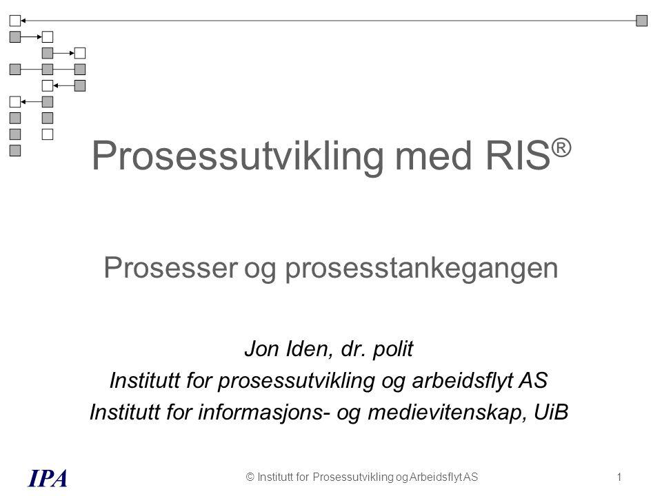 IPA © Institutt for Prosessutvikling og Arbeidsflyt AS2 Læringsmål for kurset •Forståelse for prosesstankegangen •Kunne lage prosessmodeller •Kunne analysere og beskrive en prosess