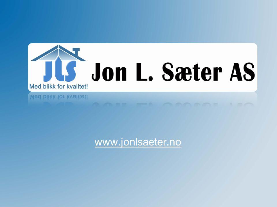 Blikkenslager Jon L.Sæter AS www.jonlsaeter.no - Med blikk for kvalitet.