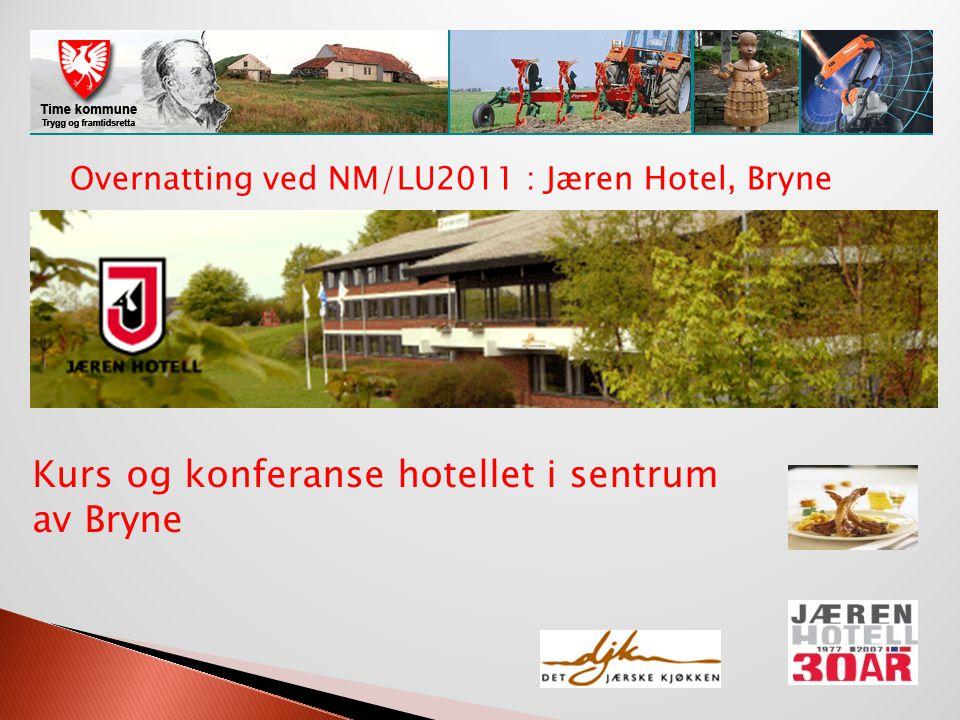 Overnatting ved NM/LU2011 : Jæren Hotel, Bryne Kurs og konferanse hotellet i sentrum av Bryne