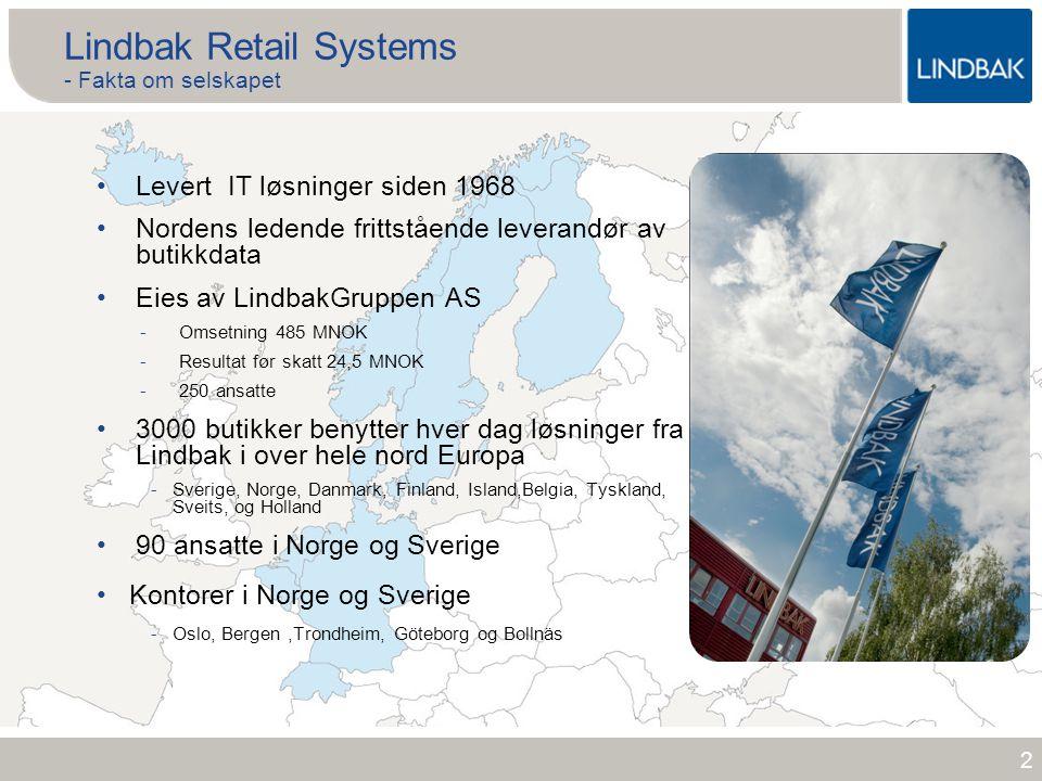 www.lindbak.no 2 Lindbak Retail Systems - Fakta om selskapet •Levert IT løsninger siden 1968 •Nordens ledende frittstående leverandør av butikkdata •E