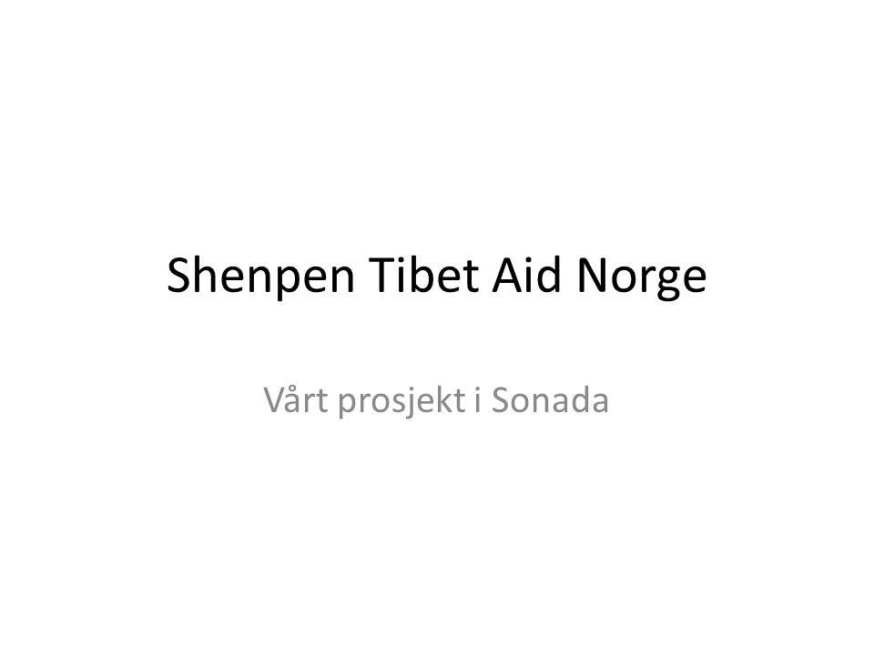 Shenpen Tibet Aid Shenpen Tibet Aid er en ikke-politisk humanitær organisasjon som har som formål å støtte bevaringen av den tibetanske kultur og det tibetanske folk i Himalaya gjennom humanitære prosjekter innen helse og utdanning.