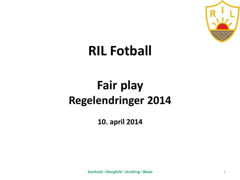 Agenda 1.Fair play, Trenervett, Foreldrevett 2.Kampvert 3.Regelnytt 5'er og 7'er fotball 4.Regelnytt ungdomsfotball 5.Regelnytt 11'er 6.Dommerfokus 7.Regel 12/Frispark 8.Klubbdommerkurs 9.Spørsmål og svar Samhold - Mangfold - Utvikling - Glede2