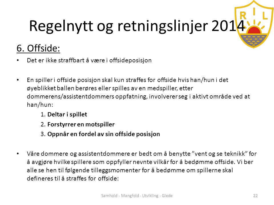 Regelnytt og retningslinjer 2014 6.