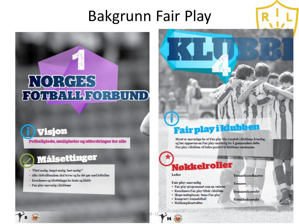 Fair play i klubb Samhold - Mangfold - Utvikling - Glede5