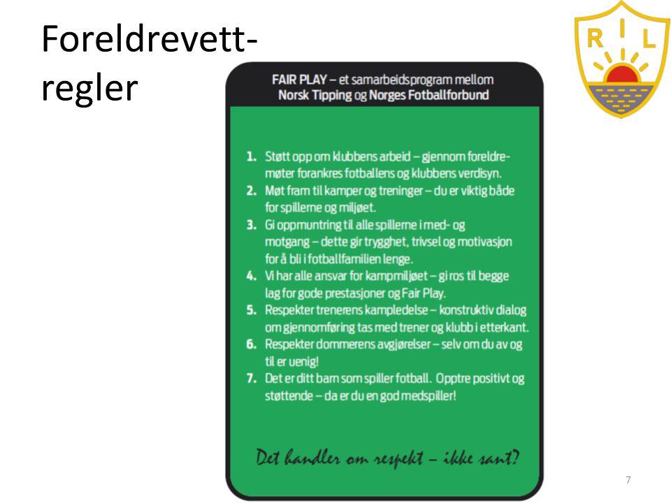 Foreldrevett- regler Samhold - Mangfold - Utvikling - Glede7