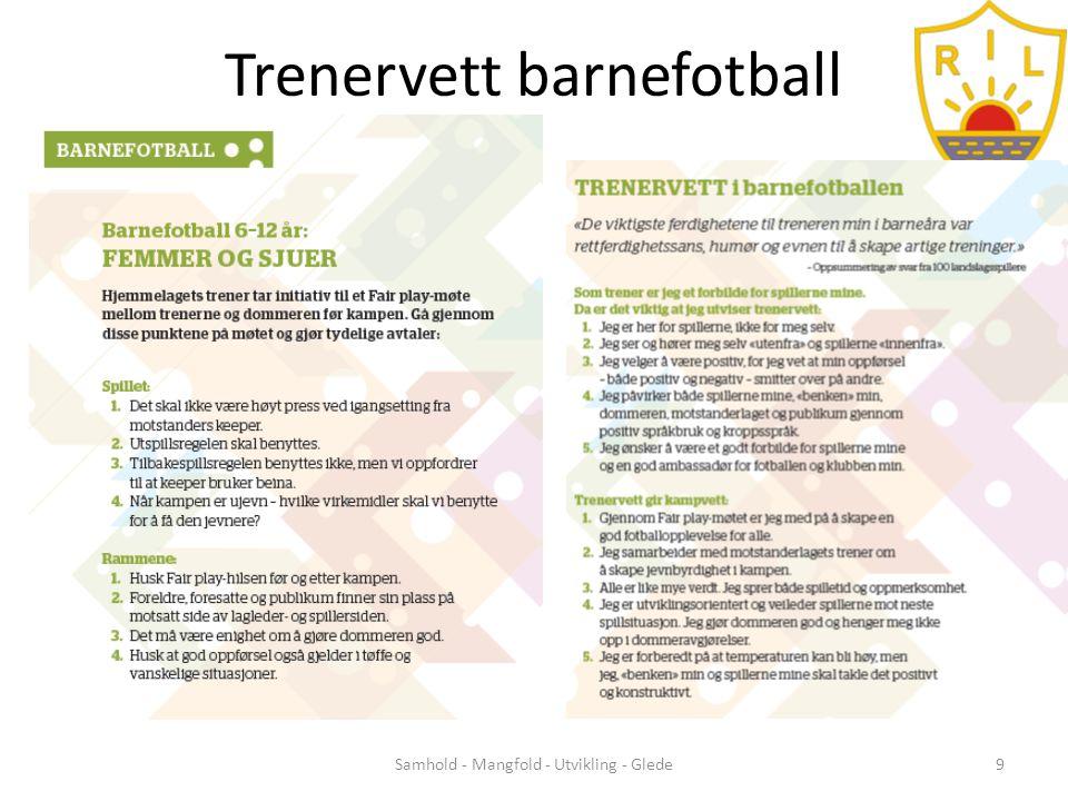 Trenervett barnefotball Samhold - Mangfold - Utvikling - Glede9