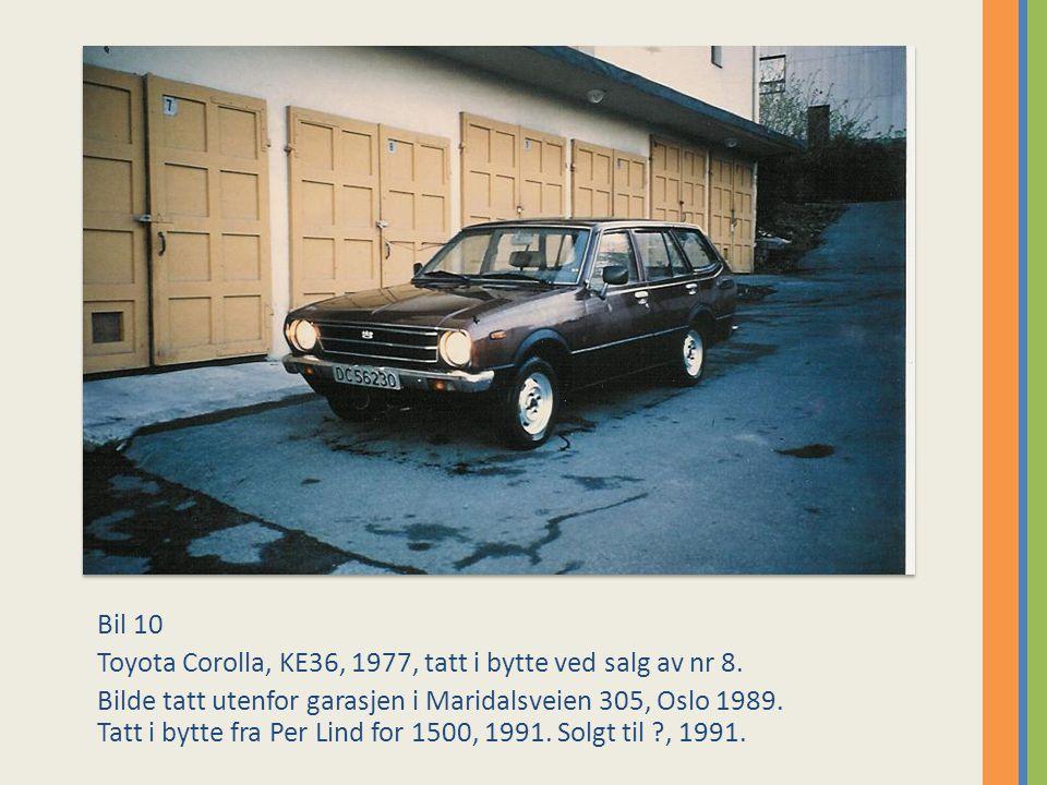 Bil 10 Toyota Corolla, KE36, 1977, tatt i bytte ved salg av nr 8.