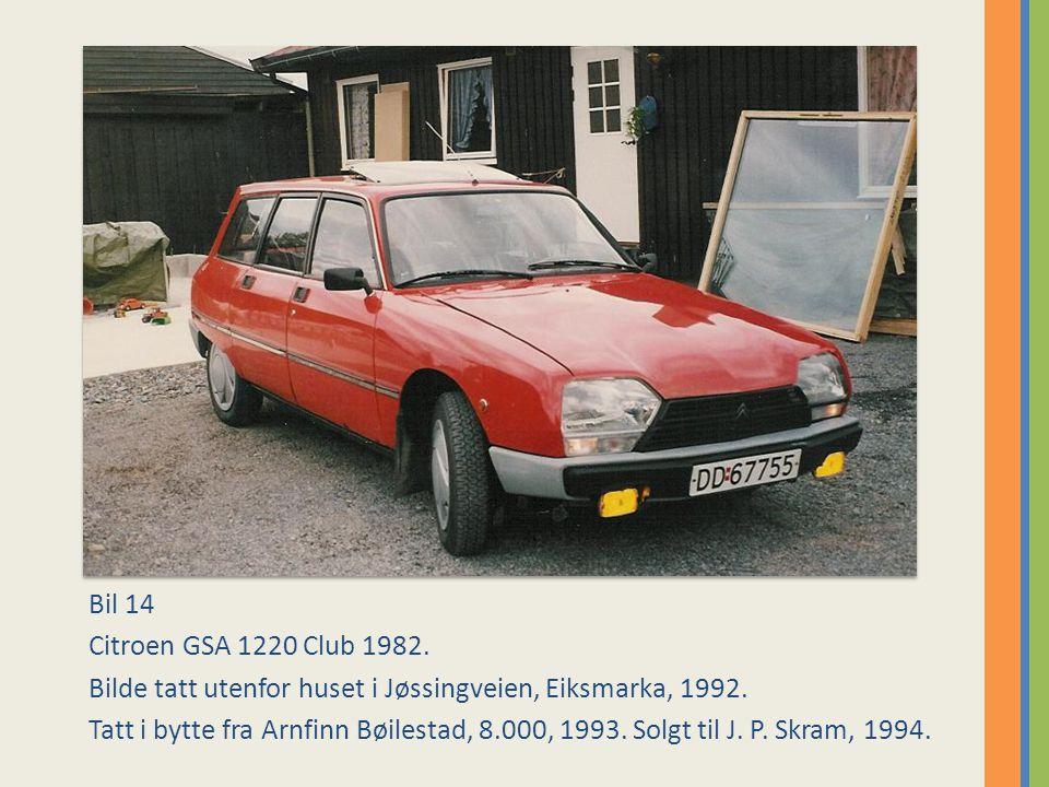 Bil 14 Citroen GSA 1220 Club 1982.Bilde tatt utenfor huset i Jøssingveien, Eiksmarka, 1992.