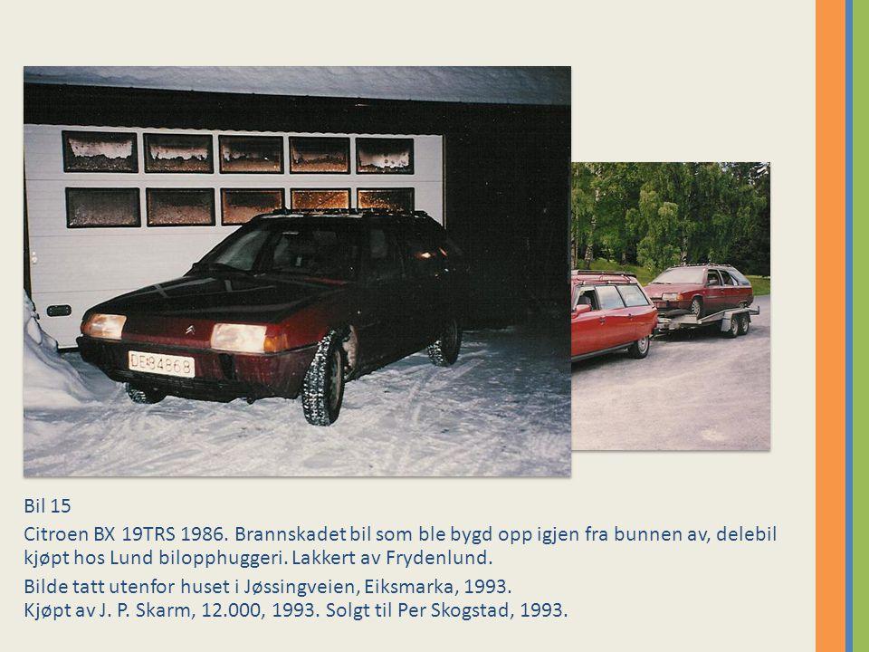 Bil 15 Citroen BX 19TRS 1986.