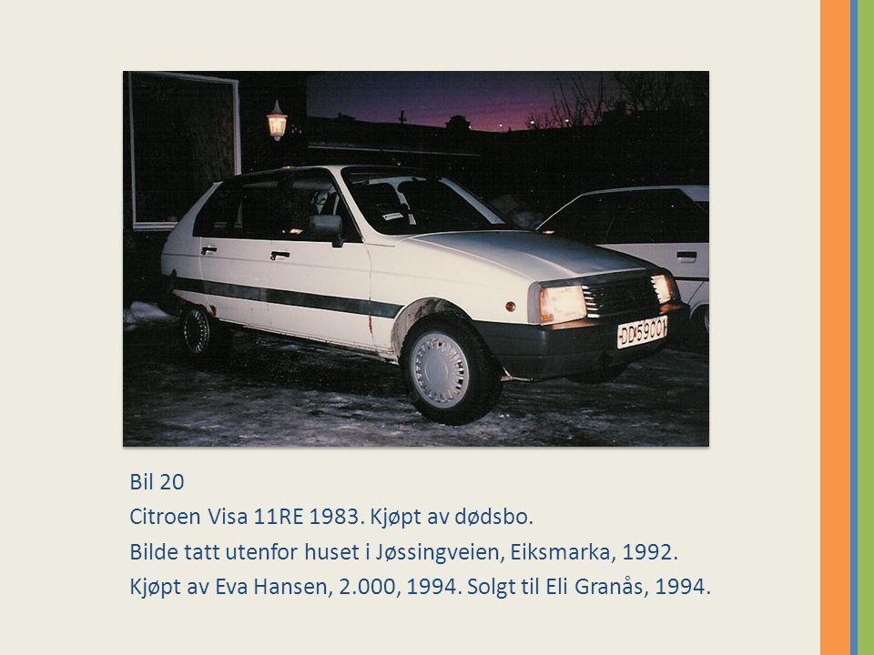 Bil 20 Citroen Visa 11RE 1983.Kjøpt av dødsbo.
