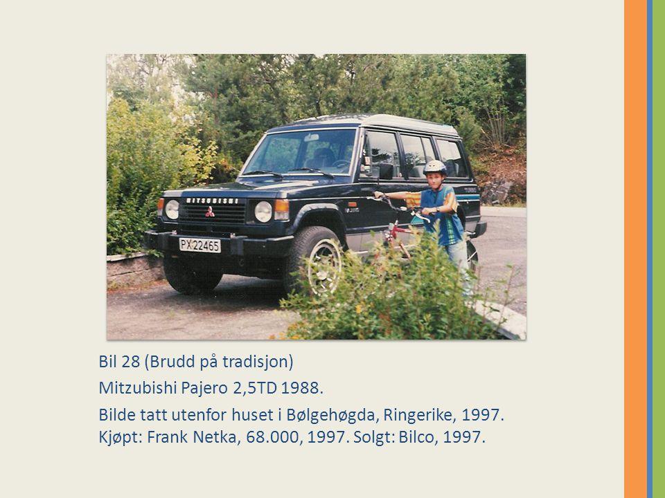 Bil 28 (Brudd på tradisjon) Mitzubishi Pajero 2,5TD 1988.