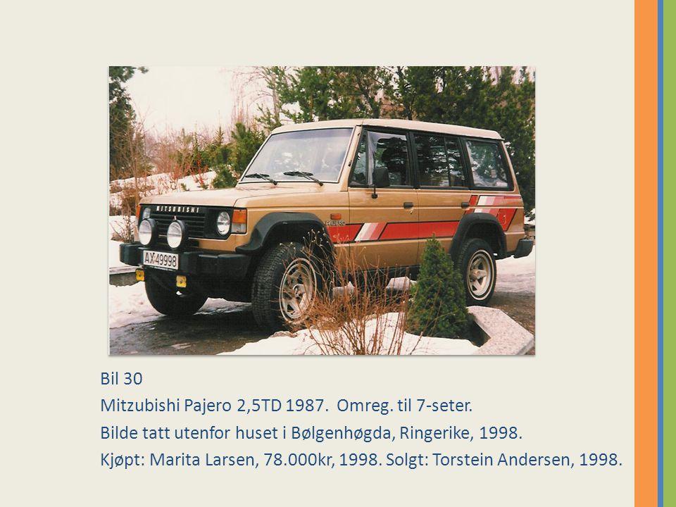 Bil 30 Mitzubishi Pajero 2,5TD 1987.Omreg. til 7-seter.