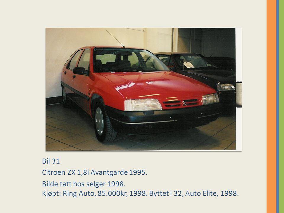 Bil 31 Citroen ZX 1,8i Avantgarde 1995.Bilde tatt hos selger 1998.