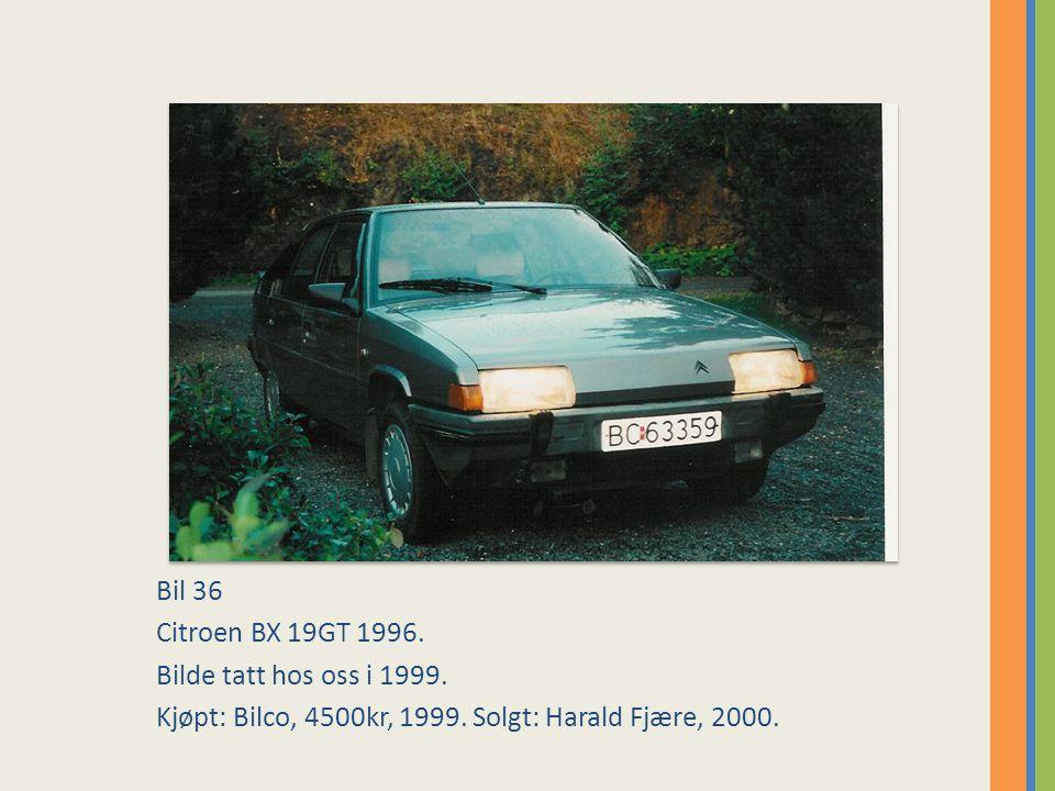 Bil 36 Citroen BX 19GT 1996.Bilde tatt hos oss i 1999.