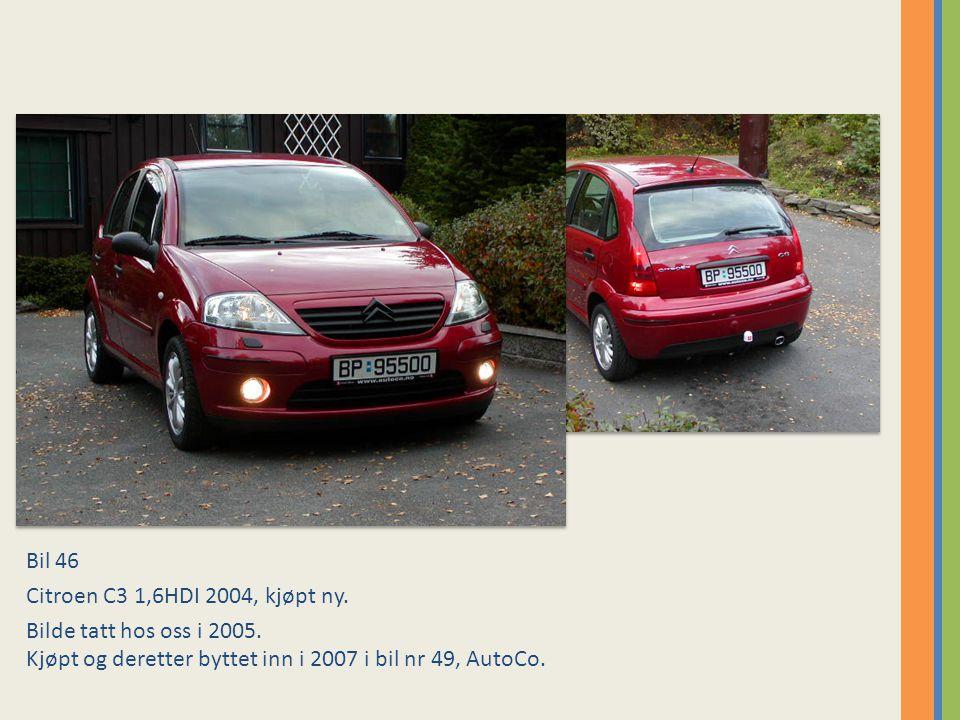 Bil 46 Citroen C3 1,6HDI 2004, kjøpt ny.Bilde tatt hos oss i 2005.