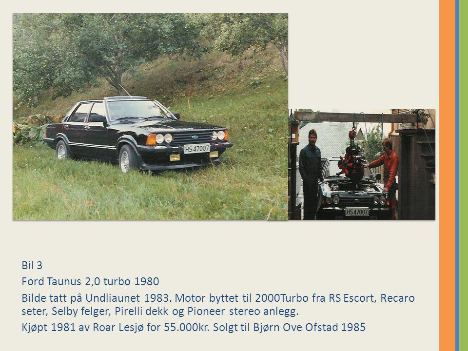 Bil 3 Ford Taunus 2,0 turbo 1980 Bilde tatt på Undliaunet 1983.