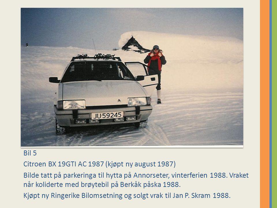 Bil 25 Citroen BX 16RS 1987.Bilde fått fra onkel Håkon.