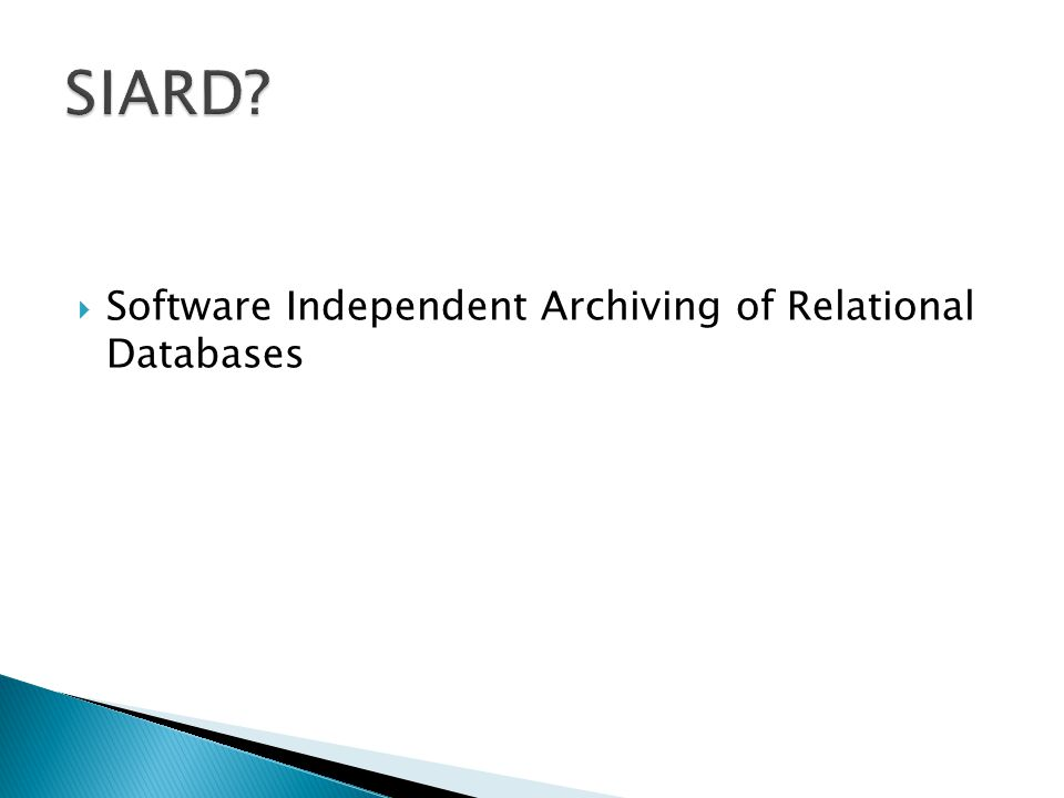  Software Independent Archiving of Relational Databases