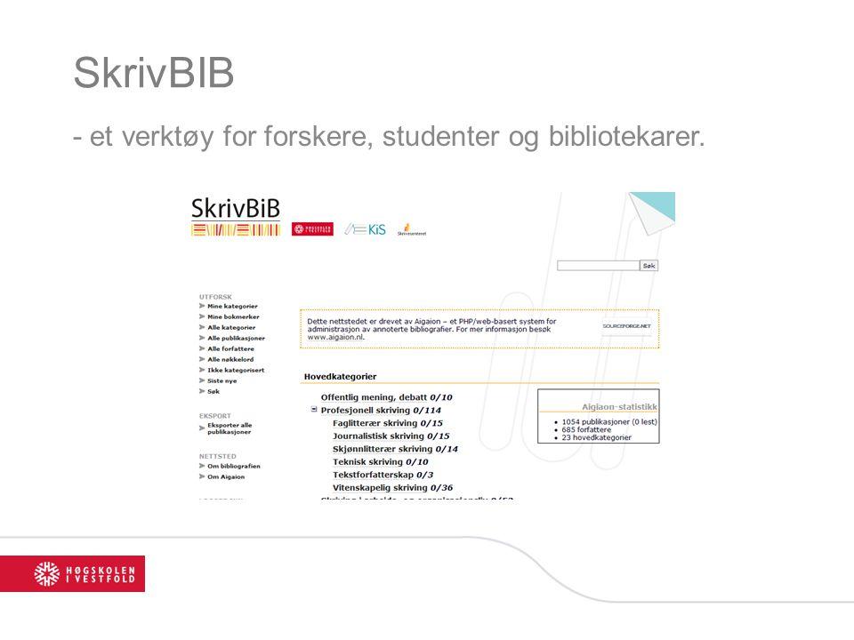 SkrivBIB - et verktøy for forskere, studenter og bibliotekarer.