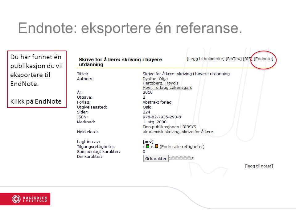 Endnote: eksportere én referanse. Du har funnet én publikasjon du vil eksportere til EndNote. Klikk på EndNote