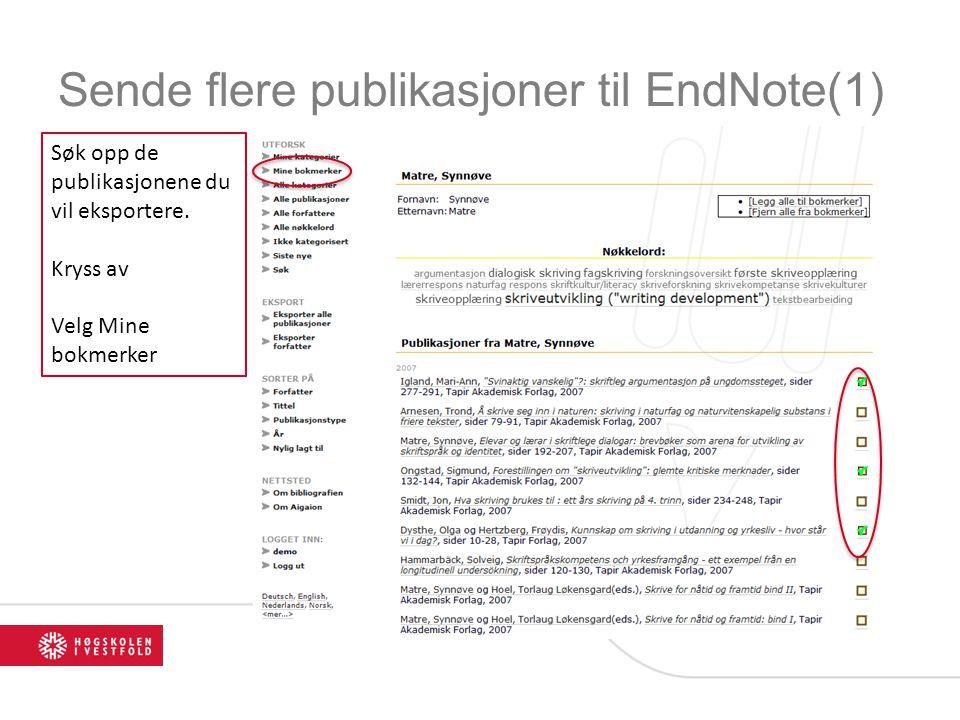 Sende flere publikasjoner til EndNote(1) Søk opp de publikasjonene du vil eksportere. Kryss av Velg Mine bokmerker