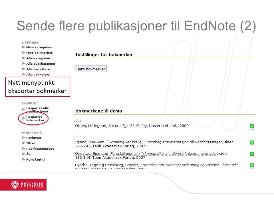 Sende flere publikasjoner til EndNote (2) Nytt menypunkt: Eksporter bokmerker