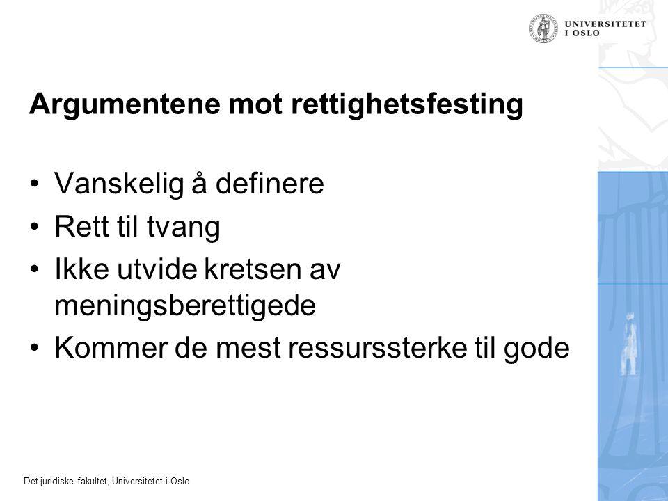 Det juridiske fakultet, Universitetet i Oslo Tre nyere doktoravhandlinger •Sandberg 2003: Tilbakeføring av barn etter omsorgsovertakelse •Gording Stang 2007: Det er barnets sak.