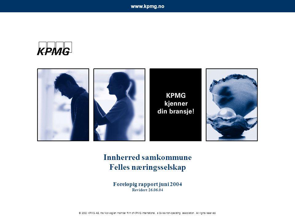 © 2002 KPMG AS, the Norwegian member firm of KPMG International, a Swiss non-operating association. All rights reserved. www.kpmg.no Innherred samkomm