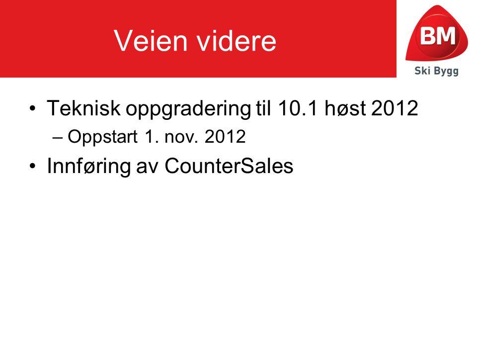 Veien videre •Teknisk oppgradering til 10.1 høst 2012 –Oppstart 1.