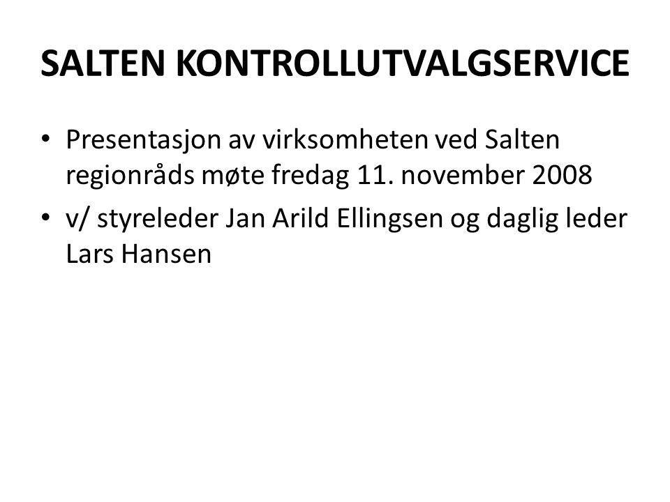 SALTEN KONTROLLUTVALGSERVICE • Presentasjon av virksomheten ved Salten regionråds møte fredag 11.