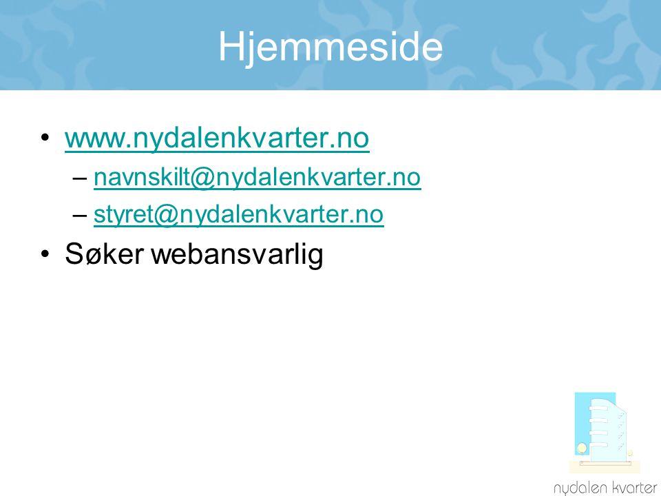 Hjemmeside •www.nydalenkvarter.nowww.nydalenkvarter.no –navnskilt@nydalenkvarter.nonavnskilt@nydalenkvarter.no –styret@nydalenkvarter.nostyret@nydalen