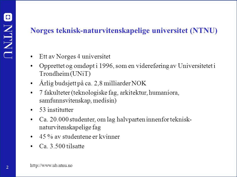 3 http://www.ub.ntnu.no Universitetsbiblioteket i Trondheim (UBiT) Visjon: Universitetsbiblioteket i Trondheim vil være landets fremste fag- og forskningsbibliotek og bidra til at NTNU blir et internasjonalt ledende universitet innen sine hovedområder Hovedmål: Universitetsbiblioteket i Trondheim skal tilby tjenester av høy kvalitet til NTNUs tilsatte, studenter og våre samarbeidspartnere.